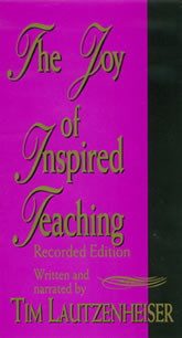 The Joy of Inspired Teaching Recorded Edition